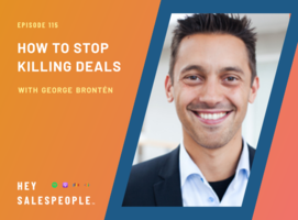 How to Stop Killing Deals with George Brontén