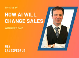 How AI Will Change Sales with Greg Raiz