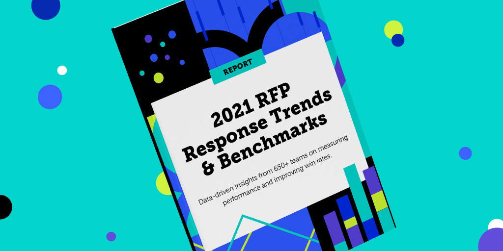 2021 RFP Response Benchmarks & Trends Report
