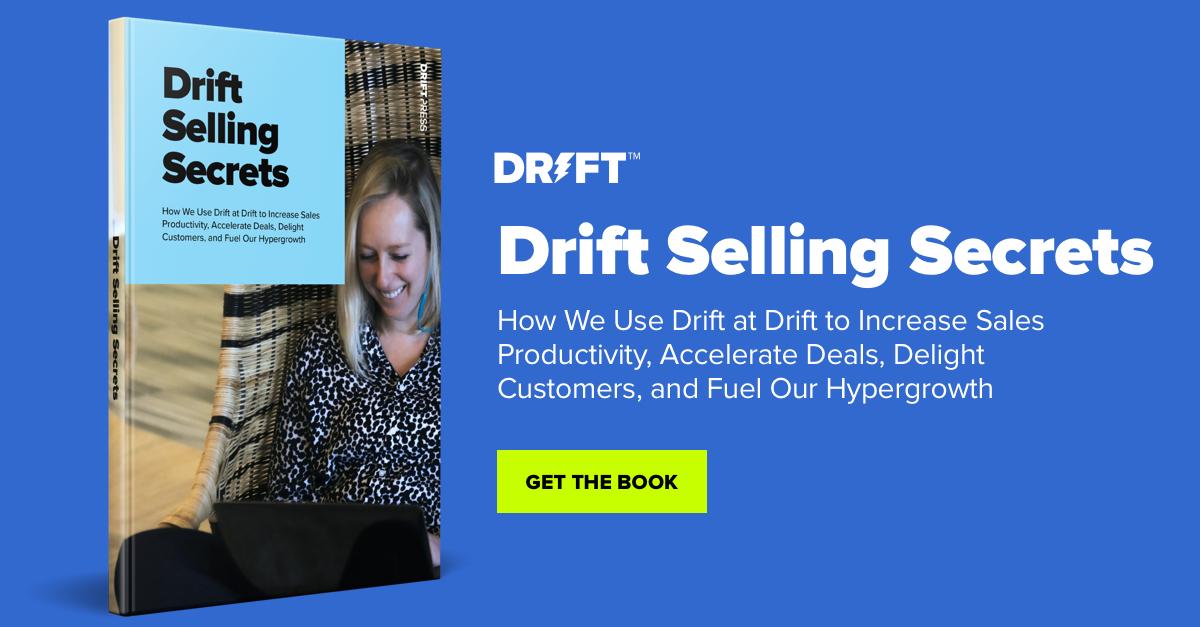 Drift Selling Secrets | Accelerate Sales Cycles & Revenue