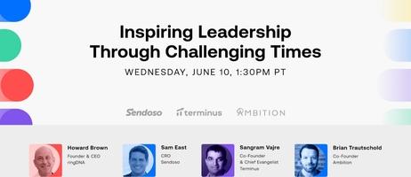 Selling Forward – Inspiring Leadership Through Challenging Times