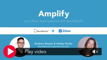 Amplify Your Zillow Lead Response with BombBomb