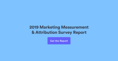 2019 Marketing Measurement & Attribution Survey Report