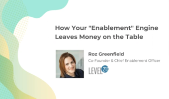 """Webinar Recap: How Your """"Enablement"""" Engine Leaves Money on the Table"""