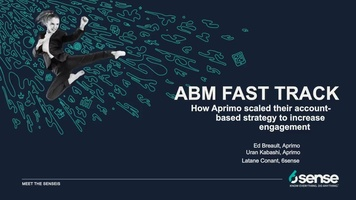 Meet the Sensei's   ABM Fast Track with Ed Breault & Uran Kabashi of Aprimo