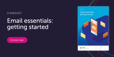 Email essentials: getting started cheatsheet   dotdigital Engagement Cloud