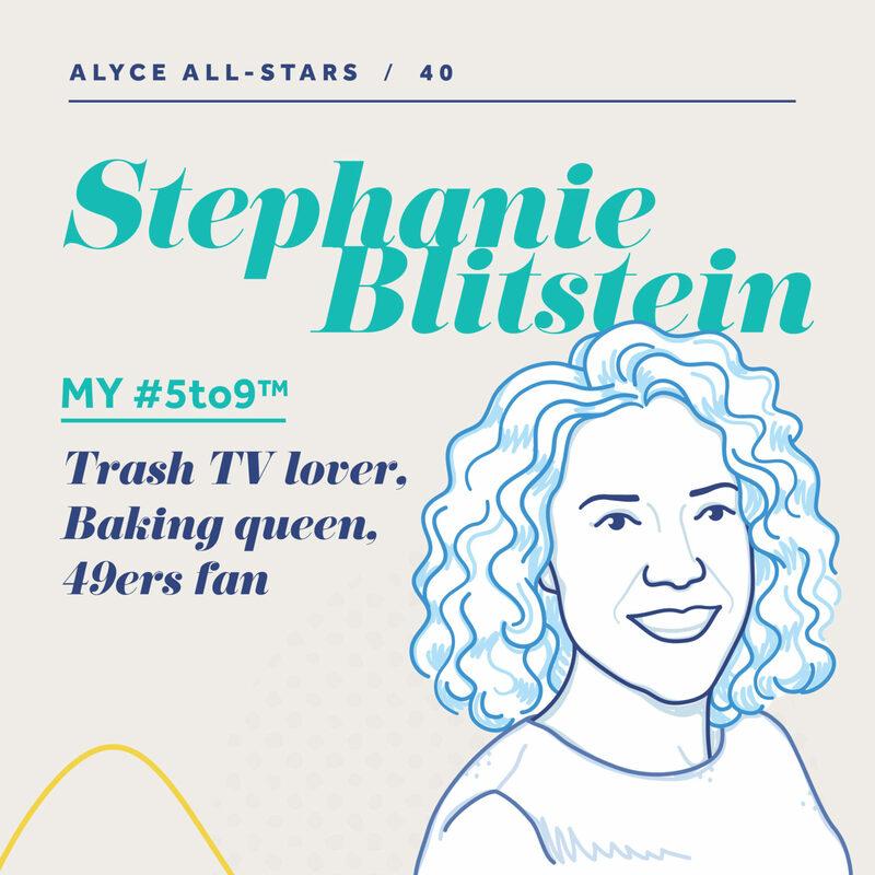 Alyce All-Stars Featuring Stephanie Blitstein   Alyce Blog