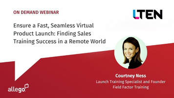 Ensure a Fast, Seamless Virtual Product Launch: Finding Sales Success in a Remote World