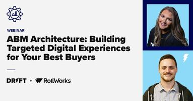 Building Targeted Digital Experiences For Your Best Buyers