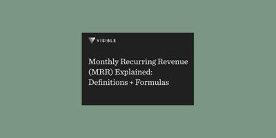 Monthly Recurring Revenue (MRR) Explained: Definitions + Formulas