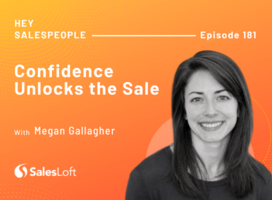 Confidence Unlocks the Sale with Megan Gallagher