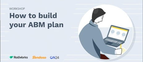 Workshop: How to Build your 2021 ABM Plan