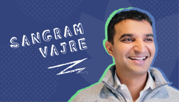 How to Become a CMO with Sangram Vajre