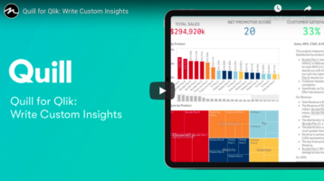 Quill for Qlik: Create Custom Insights with Conditional Logic In Your Qlik Dashboards