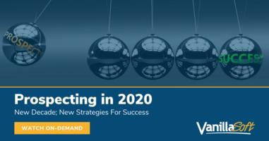Prospecting in 2020 - Strategies For Success   Webinar