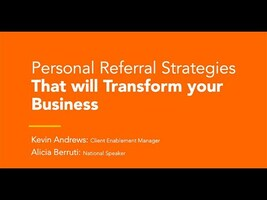 Personal Referral Strategies That Will Transform Your Business