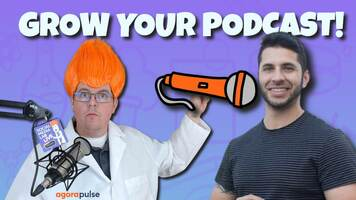 How To Grow a Podcast in 2021 Faster with Luis R. Diaz