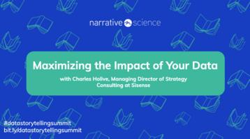Maximizing the Impact of Your Data ft Charles Holive   Data Storytelling Virtual Summit