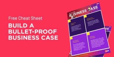 Build a Bullet-Proof Business Case