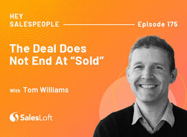 """The Deal Does Not End At """"Sold"""" with Tom Williams"""