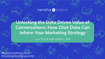 Unlocking the Data Driven Value of Conversations ft Drift   Data Storytelling Virtual Summit