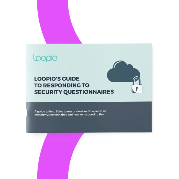 Security Questionnaire Response Guide | Loopio RFP Software