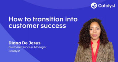 How to Transition Into Customer Success