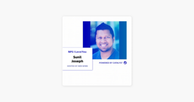 NPS I Love You: A Customer Success Podcast by Catalyst: E34- Being Asked To Dance (With Sunil Joseph, Vice President of Customer Success at Stack Overflow) on Apple Podcasts
