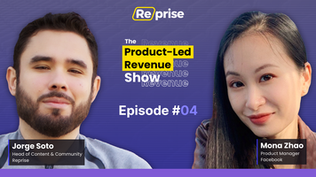 """The Product-Led Revenue Show, EP 04 
