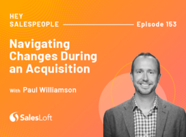 Navigating Changes During an Acquisition with Paul Williamson