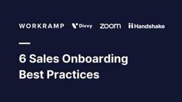 6 Sales Onboarding Best Practices