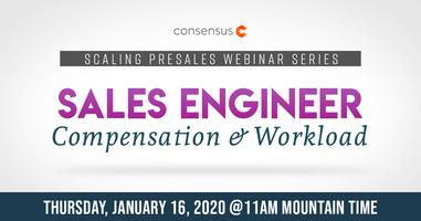 Webinar: Sales Engineer Salary & Workload