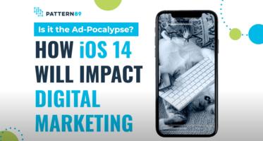 iOS 14: How Will It Impact Digital Marketing