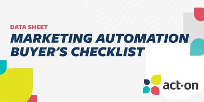 Marketing Automation Buyer's Checklist