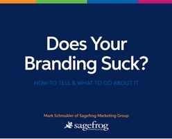 Free eBook Download:  Does Your Branding Suck? How to Tell & What to Do About It
