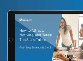 How to Attract, Motivate, and Retain Top Sales Talent - From Baby Boomers to Gen Z