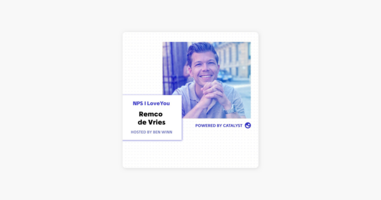 NPS I Love You: A Customer Success Podcast by Catalyst: E37- The Rise Of Community Building (With Remco de Vries, VP of Marketing at inSided) on Apple Podcasts