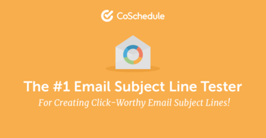 Write Better Email Subject Lines with the Email Subject Line Tester From CoSchedule - @CoSchedule