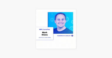NPS I Love You: A Customer Success Podcast by Catalyst: E35- Are You Content With Your Content? (With Mark Kilens, VP of Content & Community at Drift) on Apple Podcasts