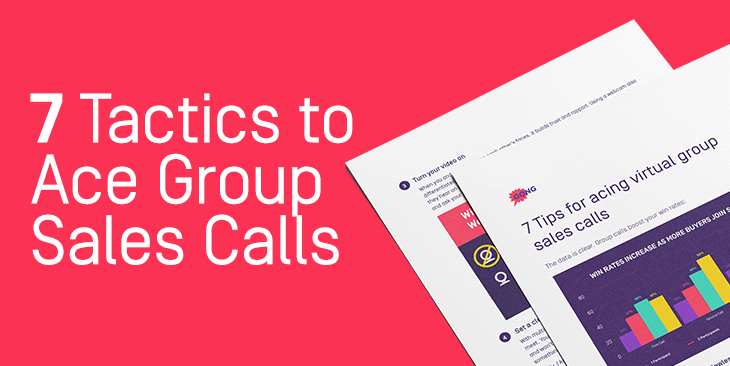 7 Tactics to Ace Group Sales Calls
