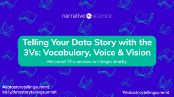 Telling Your Data Story with the 3Vs: Vocabulary, Voice & Vision featuring Scott Taylor   Data Storytelling Virtual Summit