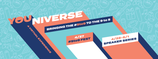 Introducing YOUniverse: The Virtual Event That's Not About Us. |
