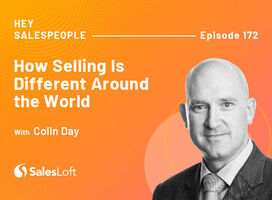 How Selling Is Different Around the World with Colin Day