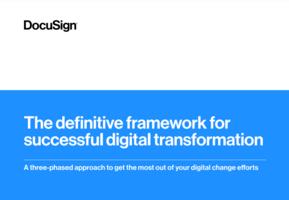 The definitive framework for successful digital transformation
