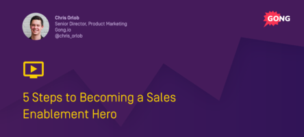 5 Steps to Becoming a Sales Enablement Hero Webinar