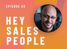 The Secret Sauce for Sales Success w/ John Barrows