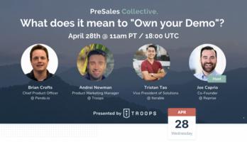 PreSales Collective's Real Talk Webinar Recap: Who Owns Your Demo? – Reprise