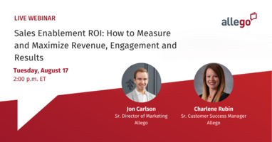 Sales Enablement ROI: How to Measure and Maximize Revenue, Engagement and Results