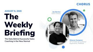 The Weekly Briefing Powered by Chorus - August 6, 2020
