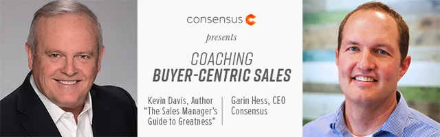 Webinar: Coaching Buyer-Centric Sales With Kevin Davis